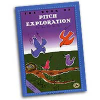 John M. Feierabend : The Book of Pitch Exploration : 01 Songbook : John M. Feierabend :  : 5276