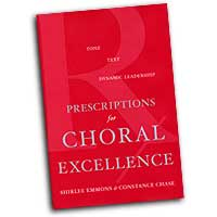 Shirlee Emmons / Constance Chase : Prescriptions for Choral Excellence : 01 Book :  : 0-19-518242-1