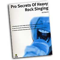 Bill Martin : Pros Secrets of Heavy Rock Singing : 01 Book :  : 654979049982  : 64-1860744370