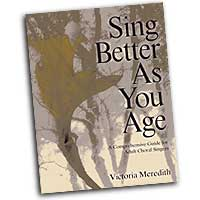 Victoria Meredith : Sing Better As You Age : 01 Book :  : 964807007399 : SBMP739