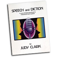 Judy Clark : Speech & Diction for Professional Speakers : 5 CDs :  : SDPro