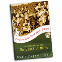 Maria Augusta Trapp : The Story of the Trapp Family Singers : 01 Book :  : 0060005777
