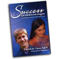 Dr. Patrick Freer : Success for Adolescent Singers (3 DVD Set) : 3 DVDs : Patrick Freer :  : 824890-2000-9