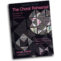 James Jordan : Evoking Sound: The Choral Rehearsal Vol. 1 Techniques and Procedures : 01 Book : James Jordan :  : G-7128