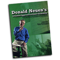 Donald Neuen : A Unified Approach to Vowel Formation : DVD : Donald Neuen :  : 824890-1106-9