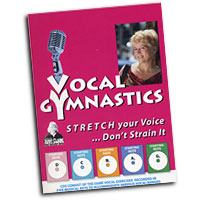 Judy Clark : Vocal Gymnastics - Stretch Your Voice, Don't Strain It : 01 Book & 1 CD : VGym