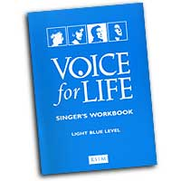 Various Authors : Voice for Life - Light Blue Student Workbook : 01 Book & 1 CD :  : 6391