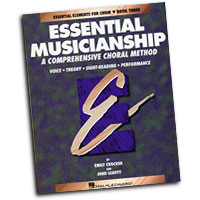 Emily Crocker & John Leavitt : Essential Musicianship: A Comprehensive Choral Method Book 3 : 01 Book : Emily Crocker : 073999401073 : 0793543541 : 08740107
