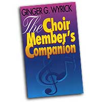 Ginger Wyrick  : The Choir Members Companion : 01 Book :  : 9780687256402