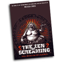 Melissa Cross : Zen of Screaming 2 : DVD :  : 798546231599  : 72-9854623159