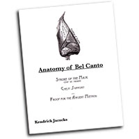 Kendrick Jacocks : Anatomy of Bel Canto : Solo : 01 Book :  : 9781434312365