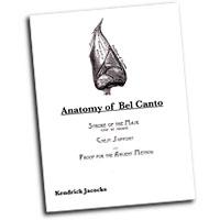 Kendrick Jacocks : Anatomy of Bel Canto : 01 Book :  : 9781434312365