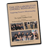 Dr. Leslie Guelker-Cone : The Collaborative Choral Rehearsal : DVD : Leslie Guelker-Cone :  : 964807009447 : SBMP944
