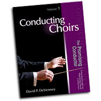 David P. DeVenney : Conducting Choirs Vol 1 - The Promising Conductor : 01 Book : David P. DeVenney :  : 9781429117531 : 30/2558R