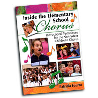Patricia Bourne : Inside The Elementary School Chorus : 01 Book & DVD : Patricia Bourne :  : 9781429100106 : 30/2357H