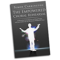 Simon Carrington : The Empowered Choral Rehearsal : DVD : Simon Carrington :  : DVD-828