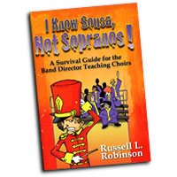 Russell Robinson : I Know Sousa, Not Sopranos! : 01 Book : Russell L. Robinson : 9781429103565 : 30/2359H