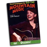 Cary Fridley : Vocal Techniques for Old-Time Mountain Music : DVD :  : 884088085384 : 1597731153 : 00641968