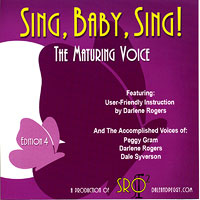 Darlene Rogers with Dale Syverson, Peggy Gram : The Maturing Voice : 1 CD Vocal Warm Up Exercises :