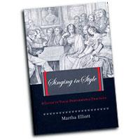 Martha Elliott : Singing In Style : 01 Book :  : 9781425976699