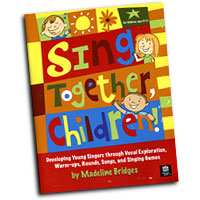 Madeline Bridges : Sing Together, Children! : Unison : 01 Book & DVD : Madeline Bridges :  : CGBK66
