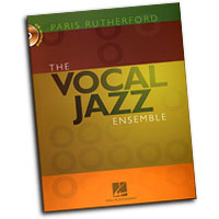 Paris Rutherford : The Vocal Jazz Ensemble : 01 Book & 1 CD : Paris Rutherford : 884088211523 : 1423455053 : 08748002
