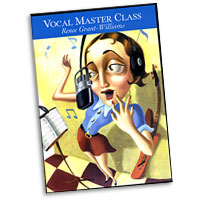 Renee Grant-Williams : Vocal Master Class : DVD :