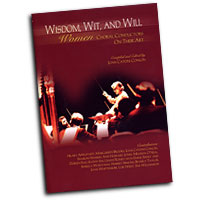 Joan Conlon : Wisdom, Wit and Will - Women Choral Conductors on Their Art : 01 Book : Joan Conlon :  : G-7590