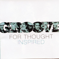 Groove For Thought : Inspired : 00  1 CD