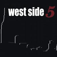 West Side 5 : West Side 5 : 00  1 CD :