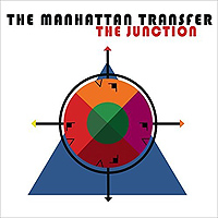 Manhattan Transfer : Junction : 00  1 CD : 4050538357288 : BGRT35728.2