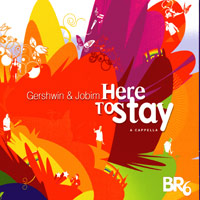 BR6 : Here To Stay : 00  1 CD :