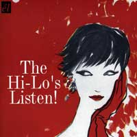 Hi-Lo's : Listen To The Hi-Lo's! : 00  1 CD :  : 67