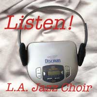 L.A. Jazz Choir : Listen : 00  1 CD :