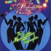 Manhattan Transfer : An A Cappella Christmas : 00  1 CD :  : 74739-2