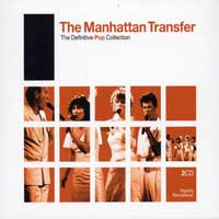 Manhattan Transfer : Definitive Pop : 00  2 CDs :  : 74111