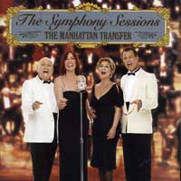 Manhattan Transfer : The Symphony Sessions : 00  1 CD :  : 74740-2