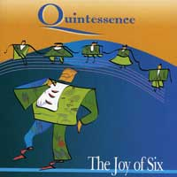 Quintessence SF : The Joy of Six : 00  1 CD :