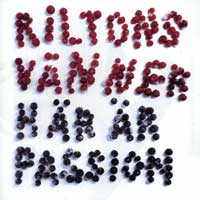 Riltons Vanner  : Har ar Passion : 00  1 CD :  : GASON 720