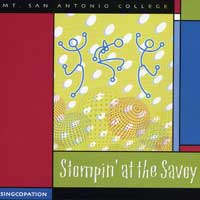 Mt. San Antonio College - Singopation : Stompin' At The Savoy : 00  1 CD : Bruce Rogers :
