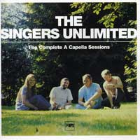 The Singers Unlimited : The Complete A Cappella Sessions : 00  2 CDs