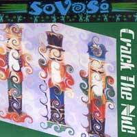 SoVoSo : Crack The Nut : 00  1 CD