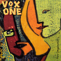 Vox One : Pure Imagination : 00  1 CD :  : 9245