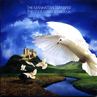 Manhattan Transfer : The Chick Corea Songbook : 00  1 CD :  : 1819