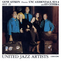 UNC Vocal Jazz Ensembles : Hot IX: United Jazz Artists : 00  1 CD : Gene Aitken :  : VJ1947