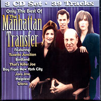 The Manhattan Transfer : Only The Best of the Manhattan Transfer : 00  3 CDs : 1181