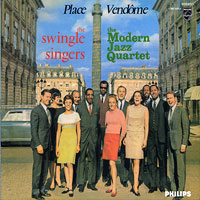 Swingle Singers with The Modern Jazz Quartet : Place Vendome : 00  1 CD
