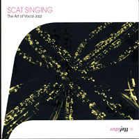 Various : Scat Singing - The Art of Vocal Jazz : 00  1 CD :  : SAJF066469.2