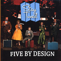 Five By Design : Stay Tuned : 00  1 CD :