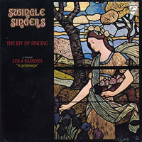 Swingle Singers : The Joy of Singing : 00  1 CD :